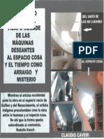 Del Espacio Vacío y El Tiempo Nómade de Las Máquinas Deseantes al espacio COSA y el tiempo como arraigo y MISTERIO- Claudio Caveri 2009/2010