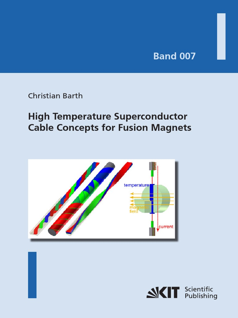 Christian Barth High Temperature Superconductor Cable Concepts For Wendelstein Engineering Schematics Fusion Magnets Superconductivity Power