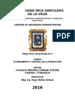 PRACTICA CALIFICADA N°1-PLANEAMIENTO Y CONTROL DE PRODUCCION