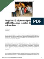16/10/16 Programa 3 x1 Para Migrantes de La SEDESOL Apoya La Salud de Grupos Vulnerables - Crítica