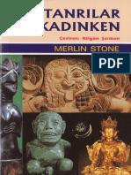 Merlin Stone - Tanrılar Kadınken - Payel Yay