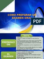 237461875-Como-Preparar-Un-Examen-Oral.pptx