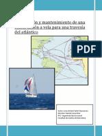Preparacion y Mantenimiento de Una Embarcacion a Vela Para Una Travesia Del Atlantico