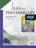 Sigmund Freud - Musa Ve Tek Tanrılı Din