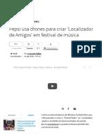 Pepsi Usa Drones Para Criar 'Localizador de Amigos' Em Festival de Música