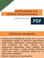 La nueva Etnografía y el enfoque interpretativista2014