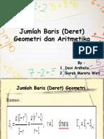 Jumlah Baris (Deret) Geometri Dan Aritmetika_Devi & Sarah