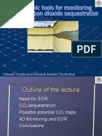 CO2 Sequestration Monitoring Seismics Dimri