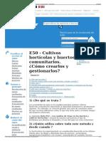 E50 - Cultivos Hortícolas y Huertos Comunitarios. ¿Cómo Crea