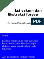Ekstraksi Vakum Dan Forceps