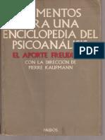 KAUFMANN (dir) - Elementos para una Enciclopedia del Psicoan+ílisis, El aporte freudiano. 734p