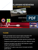 Sistem Pelayanan Kesehatan (Rujukan Dan Jaminan Kesehatan)