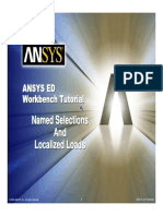 ANSYS 10.0 Workbench Tutorial - Exercise 3, Named Selections and Localized Loads