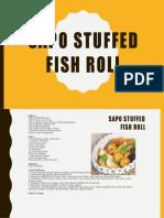 Sapo Stuffed Fish Roll