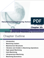 Chapter 25 - Machining Centers, Machine Tool Structures and Machining Economics
