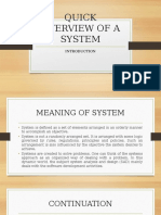 Quick Overview of a System