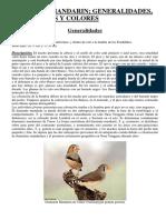 Diamante Mandarín ; Generalidades, Mutaciones y Colores