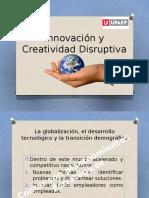 LA INNOVACIÓN Y CREATIVIDAD DISRUPTIVA.pptx