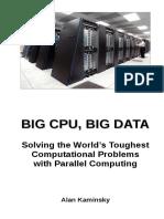 Big CPU Big Data