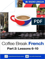 Coffee Break French Season 1 - Lessons 6-10 - Lessons Guide - Radio Lingua