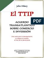 John Hilary.- El TTIP (AcuerdoTransatlantico sobre Comercio e Inversion).pdf