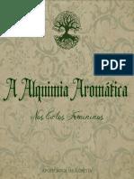 A Alquimia Aromática Nos Ciclos Femininos - Guia de Óleos Essenciais Para Mulheres