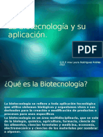 La Biotecnología y Su Aplicación