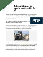 Es Posible La Reutilización de Residuos Para La Construcción de Carreteras