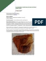 Entrevista Sobre Las Propiedades Medicinales Del Palo de Brasil