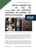 o Enigmático Bordão Em Forma de Tau Da Escultura Do Apóstolo Santiago No Mainel Do Pórtico Da Glória - Artur Filipe Dos Santos