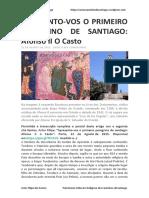 Apresento-Vos o Primeiro Peregrino de Santiago Afonso II o Casto - Artur Filipe Dos Santos