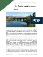 A Ponte Do Porto No Caminho de Santiago - Artur Filipe Dos Santos