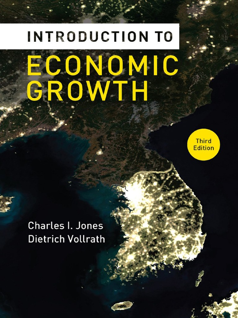 introduction to economic growth 3rd edition charles i jones and
