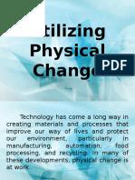 utilizing physical changes.pptx