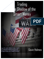 Trding in the Shadow of the Smart Money