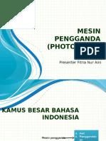 Presentasi Mesin Fotocopy Fitria Nur Aini