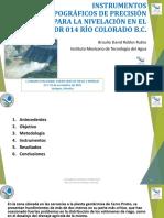 INSTRUMENTOS TOPOGRÁFICOS DE PRECISIÓN PARA LA NIVELACIÓN EN EL DR 014 RÍO COLORADO B.C.