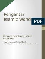 Pengantar Islamic Worldview