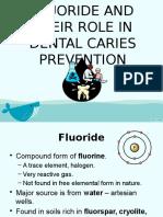 fluorideandtheirroleindentalcariesprevention-120224185908-phpapp02