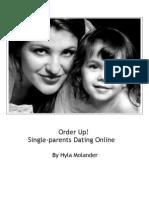 Order Up! Single-Parents Dating Online by Hyla Molander