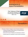 Developments in Neurological Rehabilitation