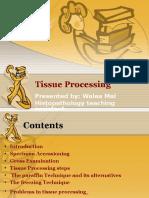 Tissue Processing