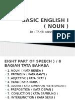 Basic English i ( Noun )