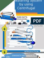 Dewatering System by Using Centrifugal Bayta