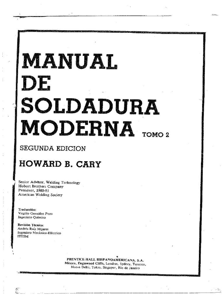 MANUAL DE SOLDADURA MODERNA II HOWARD B CARY.pdf