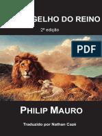 O Evangelho do Reino (2017) - 2a edição - Philip Mauro - tradução Nathan Cazé