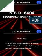 Uso de andaimes - NBR 6404 Segurança em andaimes - 03397 [ E 1 ].ppt