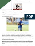 Cruzeiro Enfrenta Corinthians e Joga 'Por Uma Bola' Pelo Sonho Do Penta Na Copa Do Brasil - Superesportes