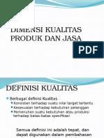 Dimensi Kualitas Produk Dan Jasa