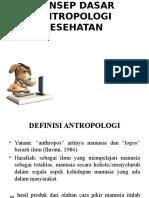 2.Konsep Dasar Antropologi Kesehatan